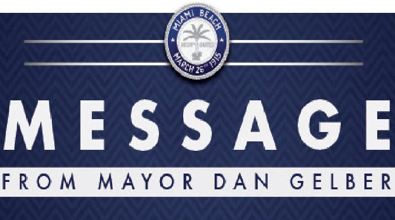 Message from Miami Beach mayor Dan Gelber